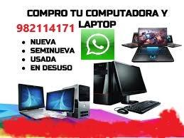 🥇LAPTOPS, COMPUTADORAS, CELULARES, 🥇Compra,💥 Venta, Usadas, Chatarra en Desuso en Lima